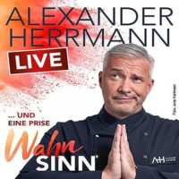 Alexander Herrmann - Live ... und eine Prise Wahnsinn