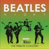Beatles-Night The Tribute Concert