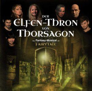 Der Elfenthron von Thorsagon - Ein musikalisches Fantasy-Abenteuer