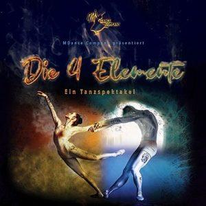 Die 4 Elemente - Ein Tanzspektakel