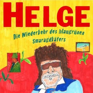 Helge Schneider - Die Wiederkehr des blaugrünen Smaragdkäfers