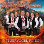 Kastelruther Spatzen - Feuervogel flieg - live 2021