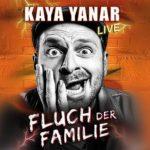 Kaya Yanar Fluch der Familie