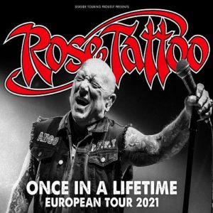 Rose Tattoo - European Tour 2021