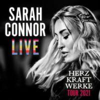 Sarah Connor HERZ KRAFT WERKE – Sommertour 2021