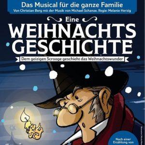 Scrooge - eine Weihnachtsgeschichte: Das neue Musical für die ganze Familie
