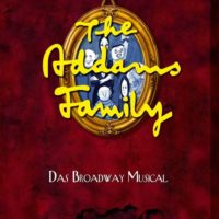 The Addams Family – Das Broadway Musical