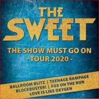 The Sweet - The Show must go on