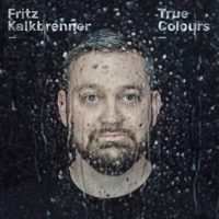 Fritz Kalkbrenner - True Colours Tour 2021