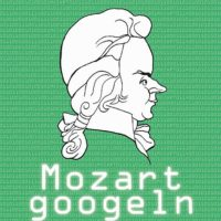 MOZART GOOGELN 12.08.21